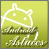 AndroidAstuces
